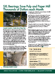 Brochure Thumbs 255x180_0003_SXL Bearings Save Pulp and Paper Mill Thousands of Dollars each Month