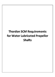 Thordon SCM Requirements for Water Lubricated Propeller Shafts