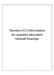 Thordon CSS SCM notation for seawater lubricated tailshaft bearings