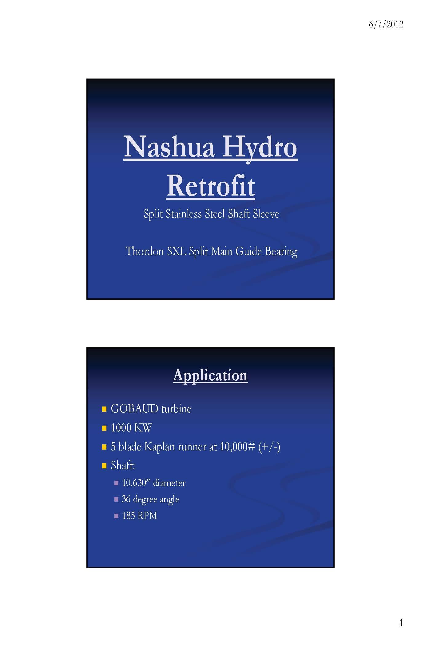 Nashua Hydro SXL Main Guide Bearing Conversion Johnson Packing